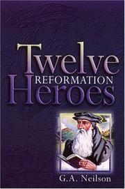 Twelve Reformation Heroes PDF