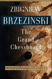 Cover of: The grand chessboard by Zbigniew K. Brzezinski