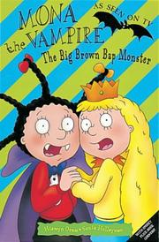 Cover of: Mona the Vampire and the Big Brown Bap Monster by Hiawyn Oram