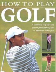 How to play golf by Steve Newell