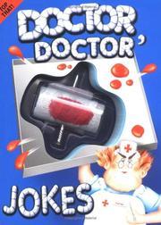 Doctor, Doctor Jokes (Practical Joke Books)