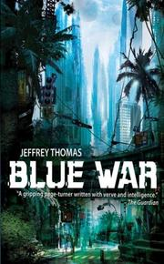 Cover of: Blue War by Jeffrey Thomas