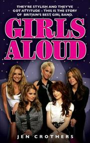 Girls Aloud: They're Stylish and They've Got Attitude PDF