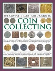 The Complete Illustrated Guide to Coin Collecting: How to start and build a great collection PDF