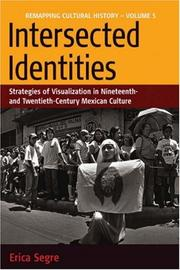 Intersected identities by Erica Segre