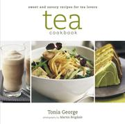 Tea Cookbook by Tonia George