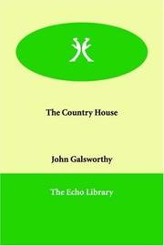Cover of: The Country House by John Galsworthy