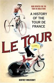 Le Tour by Geoffrey Wheatcroft