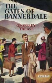 The gates of Bannerdale by Geoffrey Trease