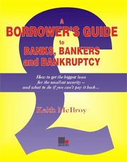 The Borrower's Guide to Banks, Bankers and Bankruptcy PDF