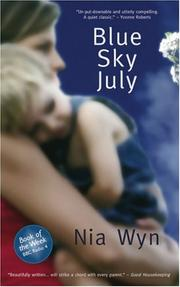 Blue sky July by Nia Wyn