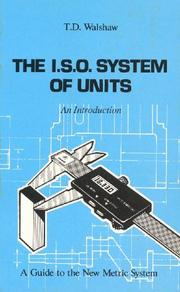 The I.S.O. system of units by T. D. Walshaw