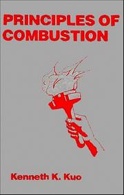 Principles of combustion by Kenneth K. Kuo