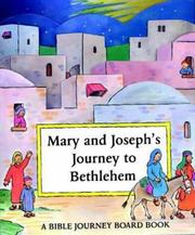 Mary and Josephs Journey to Bethlehem (Bible Journey Board Book S.)