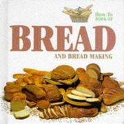 Bread - And Bread Making (How to) PDF