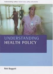 Understanding Health Policy (Understanding Welfare: Social Issues, Policy & Practice) PDF