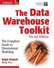 The Data Warehouse Toolkit; The Complete Guide to Dimensional Modeling (Second Edition)