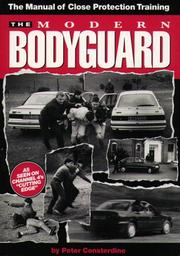 The Modern Bodyguard by Peter Consterdine