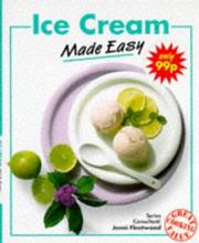 Ice Cream Made Easy (Made Easy Cookery Series) PDF