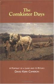 The cornkister days by David Kerr Cameron
