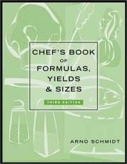 Chef's Book of Formulas, Yields and Sizes PDF