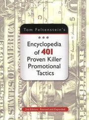 Tom Feltenstein's Encyclopedia of 401 Proven Killer Promotional Tactics PDF
