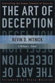 The Art of Deception by Kevin D. Mitnick, Kevin D. Mitnick