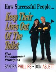 How Successful People Keep Their Lives Out of the Toilet PDF