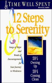 12 Steps to Serenity: Recovery Audio (Time Well Spent, Step 5: Owning Up and Step 6: Coming Clean) PDF