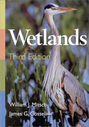 Wetlands by William J. Mitsch