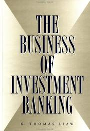 The business of investment banking by K. Thomas Liaw