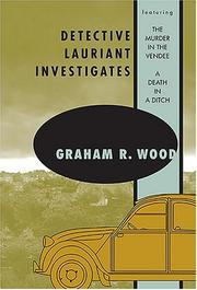 Detective Lauriant investigates by Graham R. Wood