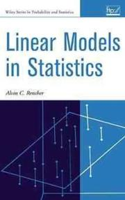 Linear models in statistics by Alvin C. Rencher