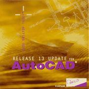 AutoCAD Release 13 Update (R13) - CADD DESKTOP TUTOR PDF