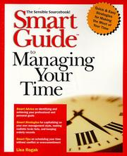 Smart Guide to managing your time by Lisa Rogak