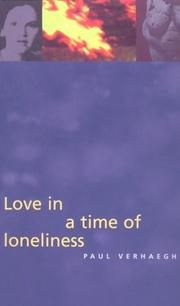 Love in a Time of Loneliness by Paul Verhaeghe