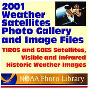 2001 Weather Satellites Photo Gallery and Image Files from the National Oceanic and Atmospheric Administration (NOAA) PDF