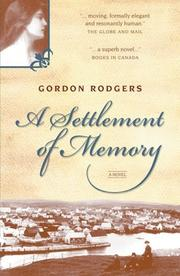 A settlement of memory by Gordon Rodgers