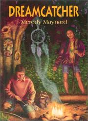 Dreamcatcher by Meredy Maynard