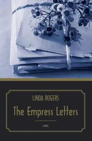 The Empress Letters by Linda Rogers