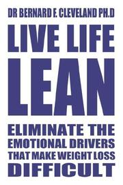 Live Life Lean, Eliminating the Emotional Obstacles That Make Weight Maintenance So Difficult PDF
