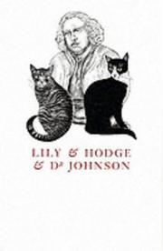 Lily and Hodge and Dr.Johnson by Yvonne Skargon