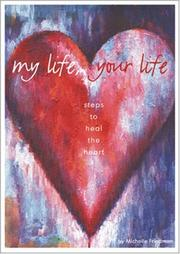 My Life, Your Life by Michelle Friedman