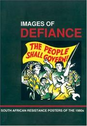 Images of Defiance by The South African History Archive