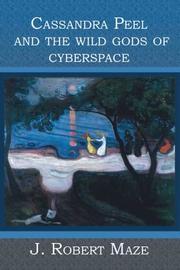 Cassandra Peel and the Wild Gods of Cyberspace PDF