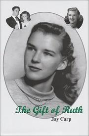 The Gift of Ruth by Jay Carp