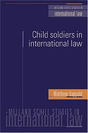 Child Soldiers in International Law by Matthew Happold
