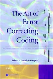 The art of error correcting coding by Robert H. Morelos-Zaragoza