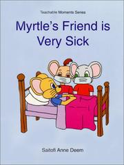 Myrtle's Friend is Very Sick (Myrtle Teachable Moments) PDF