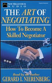 The art of negotiating by Gerard I. Nierenberg